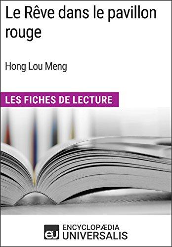 Rouge Pavillon (Le Rêve dans le pavillon rouge de Hong Lou Meng: Les Fiches de Lecture d'Universalis (French Edition))