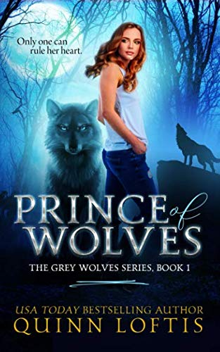 Prince of Wolves: Book 1, Grey Wolves Series (The Grey Wolves Series)
