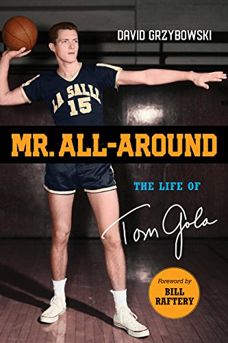 Mr. All-Around: The Life of Tom Gola ()
