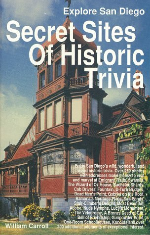 Secret Sites Of Historic Trivia in San Diego (Explore San Diego) by William Carroll - Malls Diego San In Shopping