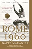 Rome 1960: The Summer Olympics That Stirred the World