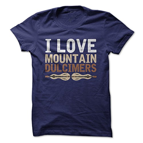 I Love Mountain Dulcimers-T-Shirt/Navy Blue/2XL - Funny T-Shirt Made On Demand in USA (Blues Dulcimer)