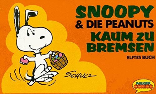 Snoopy & die Peanuts, Bd.11, Kaum zu bremsen