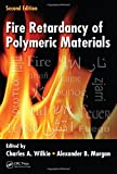 Fire Retardancy of Polymeric Materials 9781420083996