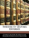 Théâtre et Uvres Diverses, Charles Palissot De Montenoy and Nicolas-Bonaventure Duchesne, 1143846257