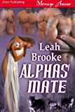 Alphas' Mate (Siren Publishing Menage Amour)