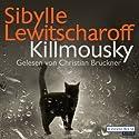 Killmousky Hörbuch von Sibylle Lewitscharoff Gesprochen von: Christian Brückner