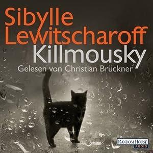 Killmousky Hörbuch