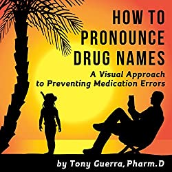 How to Pronounce Drug Names