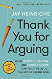 Jay Heinrichs (Author) (5) Release Date: July 4, 2017   Buy new: $17.00$13.60 64 used & newfrom$9.60