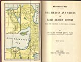 The Historical Bible: The Heroes and Crises of Early Hebrew History from the Creation to the Death of Moses, with Maps