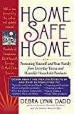 img - for Home Safe Home: Protecting Yourself and Your Family from Everyday Toxics and Harmful Household Products book / textbook / text book