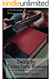 Death by Times New Roman (Cat Kavanagh Mysteries Book 1)
