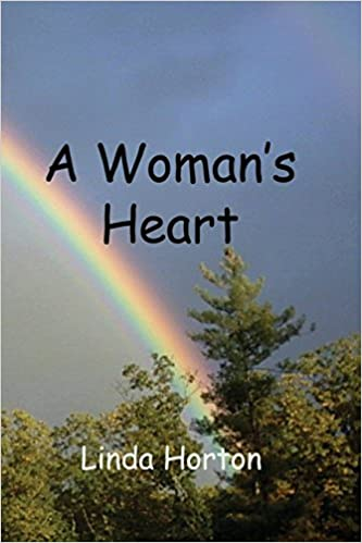 796da60525d3c A Woman's Heart: Linda G Horton: 9781495343957: Amazon.com: Books