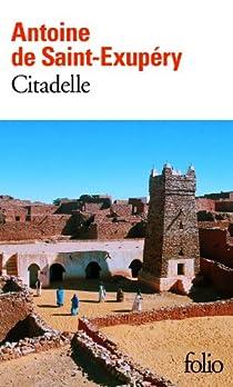 Citadelle par Saint-Exupéry