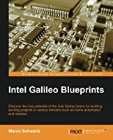 Intel Galileo Blueprints Front Cover