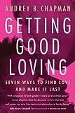 Getting Good Loving, Audrey B. Chapman, 1932841032