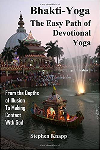 Bhakti-Yoga: The Easy Path of Devotional Yoga: From the ...