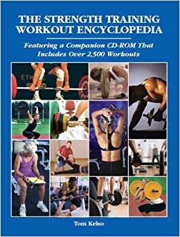 Image result for THE STRENGTH TRAINING WORKOUT ENCYCLOPEDIA