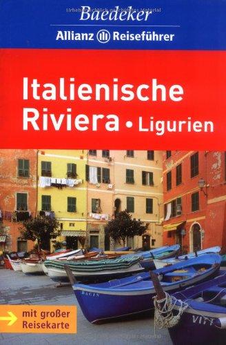 Baedeker Allianz Reiseführer Italienische Riviera, Ligurien