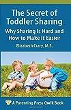 The Secret of Toddler Sharing, Elizabeth Crary, 1936903083