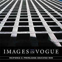 Incipience 2: Prerelease Educated Man (Clear Vinyl)