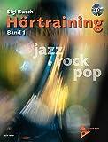 Hörtraining Band 1, Vol 1: Jazz - Rock - Pop (German Language Edition) (Book & CD) (Advance Music) (German Edition)