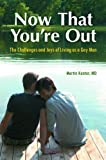 Now That You're Out, M.D., Martin Kantor, 0313387516