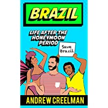 Brazil: Life after the Honeymoon Period