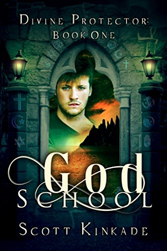 God School (Divine Protector Book 1) by [Kinkade, Scott]