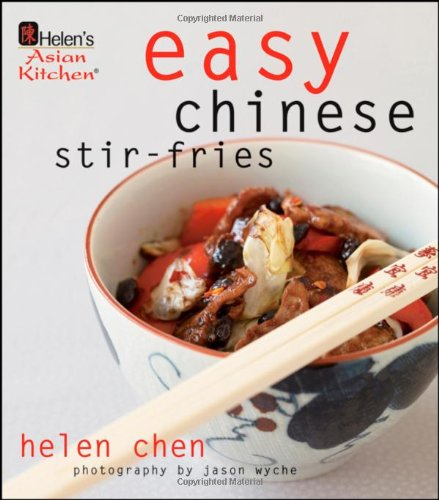 Helen's Asian Kitchen: Easy Chinese Stir-Fries ()