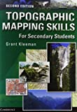 Topographic Mapping Skills for Secondary Students, Grant Kleeman, 0521600065