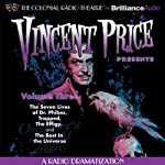 Vincent Price Presents - Volume Three: Four Radio Dramatizations | M. J. Elliott,Jack J. Ward,Deniz Cordell