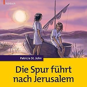 Die Spur führt nach Jerusalem Hörbuch