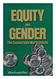 Equity and Gender : The Comparable Worth Debate, , 0887382045