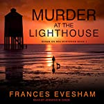 Murder at the Lighthouse: Exham on Sea Mysteries, Book 1 | Frances Evesham