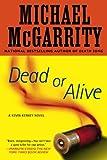 Dead or Alive: A Kevin Kerney Novel (Kevin Kerney Novels (Paperback)) by Michael McGarrity (2009-12-01)