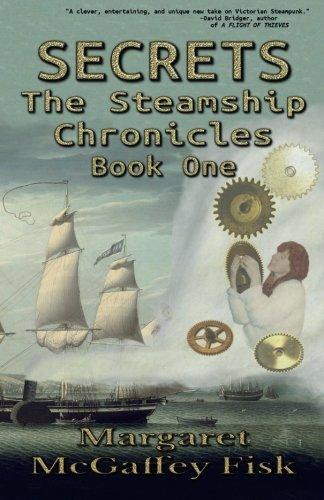 Secrets (The Steamship Chronicles) (Volume 1)