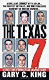 The Texas 7, Gary C. King, 0312981570