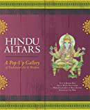 Hindu Altars: A Pop-up Gallery of Traditional Art and Wisdom