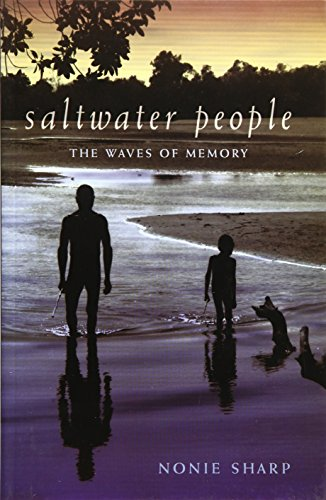 Saltwater People: The Waves of Memory