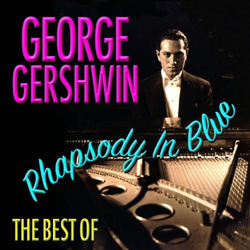 Rhapsody In Blue - Best Of