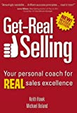 Get-Real Selling, Keith Hawk and Michael Boland, 9077256326