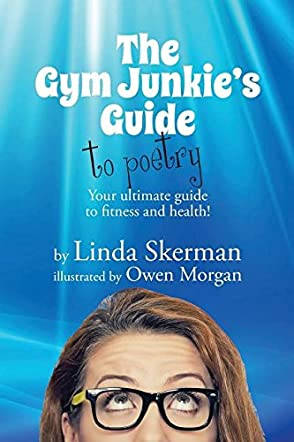 The Gym Junkie's Guide to Poetry Gold Edition
