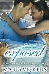Exposed (The Love Seekers) (Volume 1)