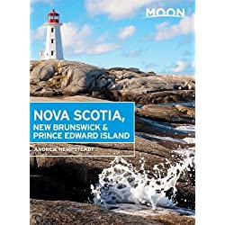 Moon Nova Scotia, New Brunswick & Prince Edward Island (Travel Guide)