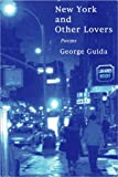 New York and Other Lovers, George Guida, 0980191610