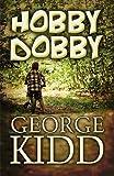 Hobby Dobby, George Kidd, 160749924X