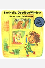 The Hello, Goodbye Window Hardcover
