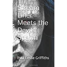 Stream Liner Meets the Devils Spawn (Stream Liner Series)